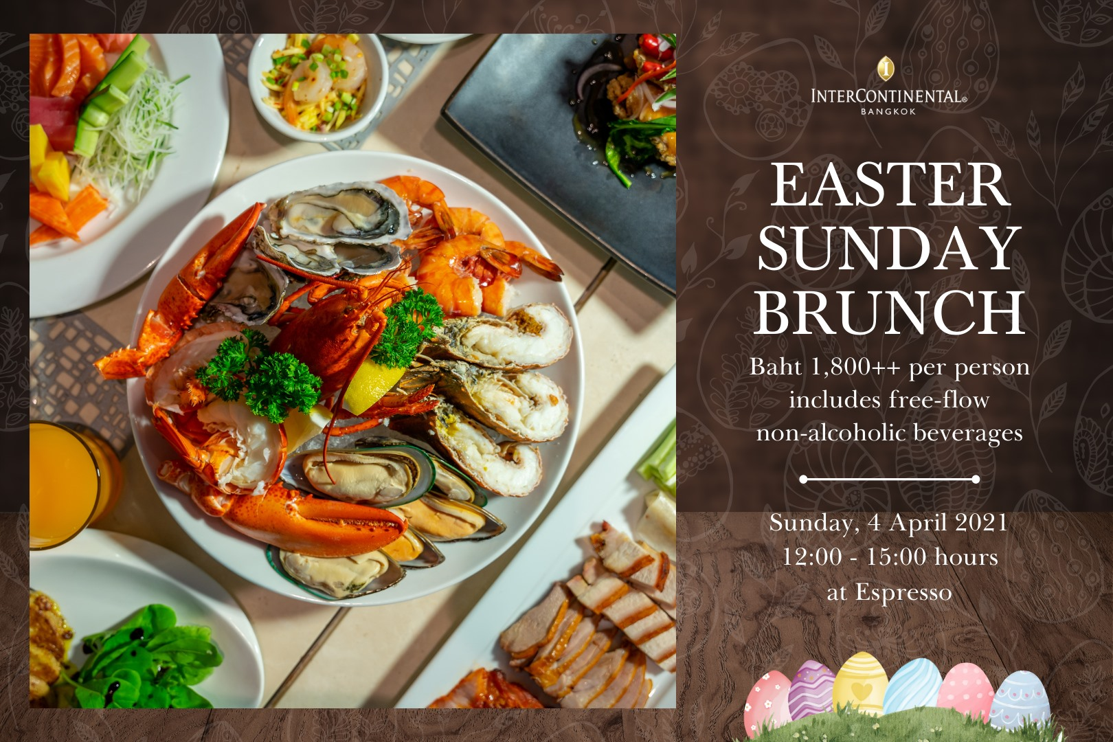 Easter Sunday Brunch at InterContientail Bangkok