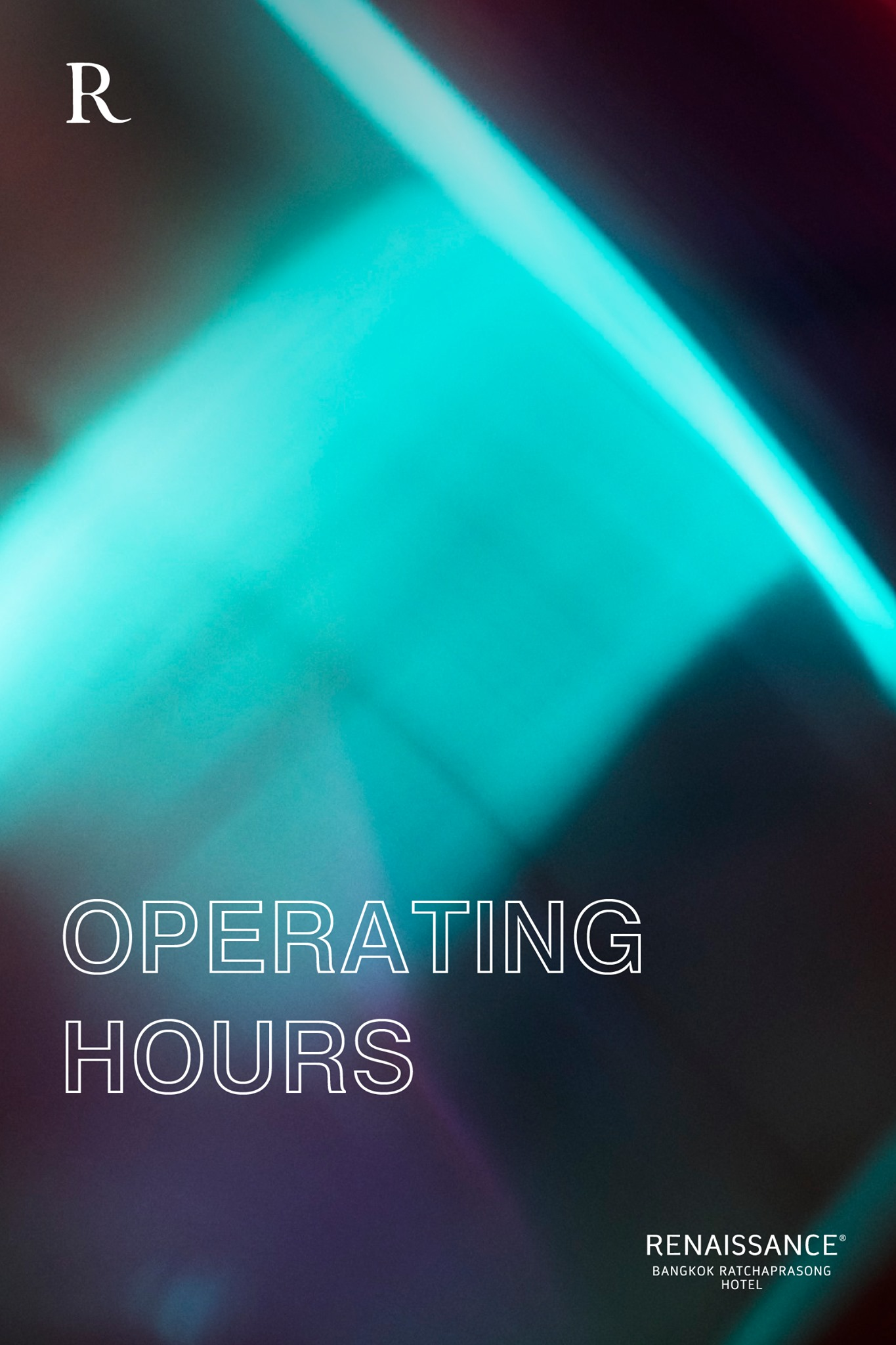 Renaissance Bangkok Ratchaprasong   would like to update operating hours